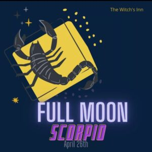 April 27 2021 – Full Moon in Scorpio